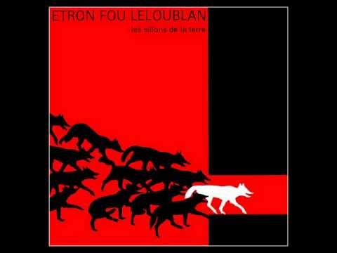 Etron Fou Leloublan - C'est pas bien (1984)
