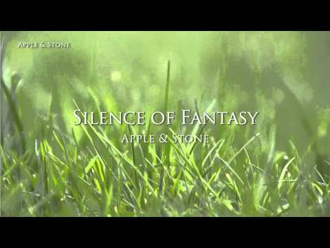 Apple & Stone - SILENCE OF FANTASY (2nd album)