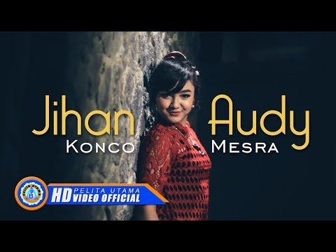 Jihan Audy - KONCO MESRA ( Official Music Video ) [HD]