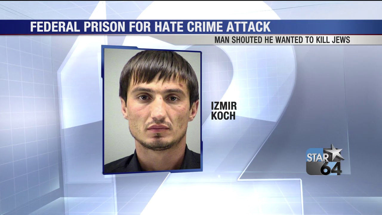 Local Man Sentenced To 30 Months In Federal Prison For Beating Man He Believed Was Jewish Youtube