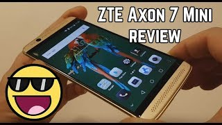 ZTE Axon 7 Mini review – best 5.2 inch smartphone under $150