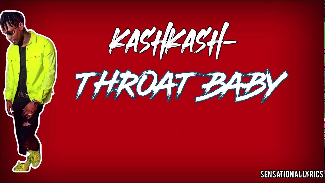 KASHKASH- THROAT BABY ( LYRICS) - YouTube