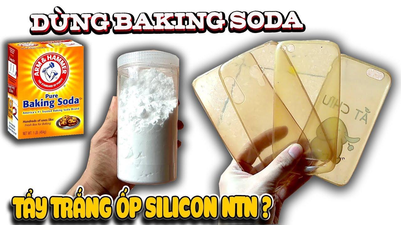Thử tấy ốp silicon bằng baking soda chanh ntn ? | Văn Hóng