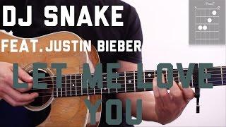 Dj Snake - Let Me Love You (feat. Justin Bieber) Guitar Tutorial