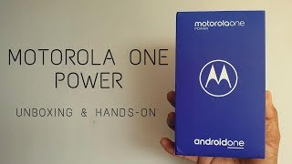 Motorola One Power - Unboxing and Hands-on (Hindi)