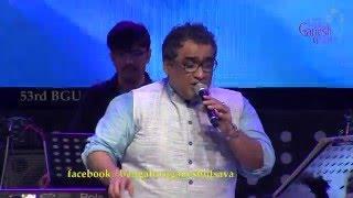 """""""Onde Ondu Sari Kanamunde Bare"""" song by Kunal Ganjawala performing live @ 53rd BGU..!!!"""