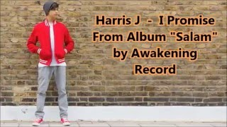 Harris J -  I Promise (with Lyric and Indonesian translate)