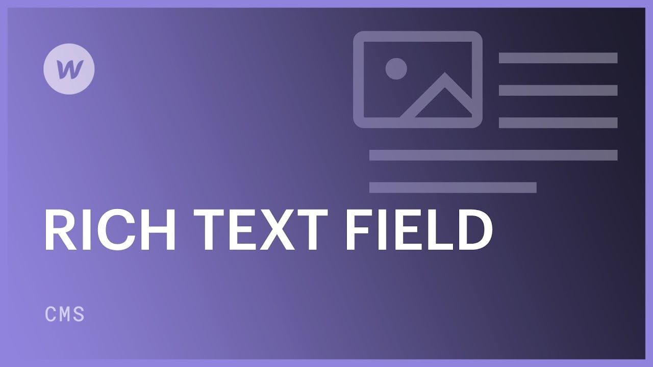 Rich text field | Webflow University