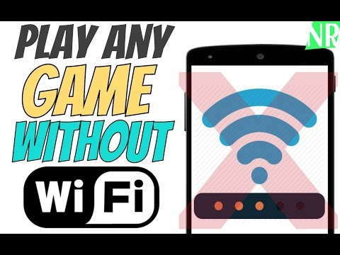 Play Any Game Without WIFI Connection On Any Android Device #Hack_Dates