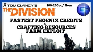 The Division - Fastest Phoenix Credits & Crafting Resources Farm Exploit (100-200pc / Hour)