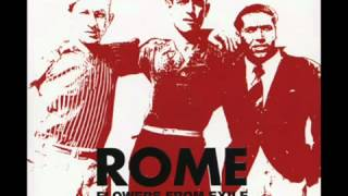 Rome - Swords To Rust Hearts To Dust