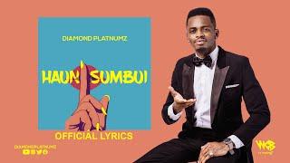 Diamond Platnumz - Haunisumbui (Official Lyrics)