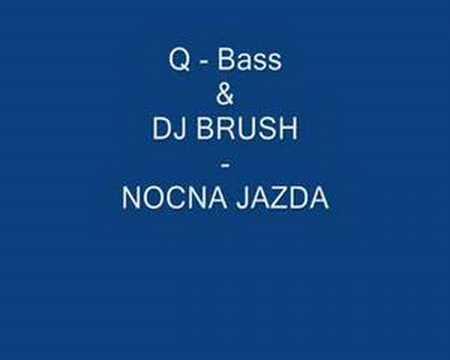 Q- Bass & DJ Brush - Nocna Jazda