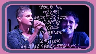 Tom Chaplin & Tim Rice-oxley: 'back For Good' Cover. Lyrics Spanish & English.