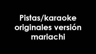 El caporal el Charro Avitia-Pista/Karaoke original versión mariachi