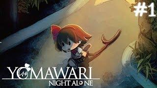 Yomawari: Night Alone #1 เขาไม่คิดว่าเราจะตกใจบ้างเหรอ (Japanese Horror Game!)