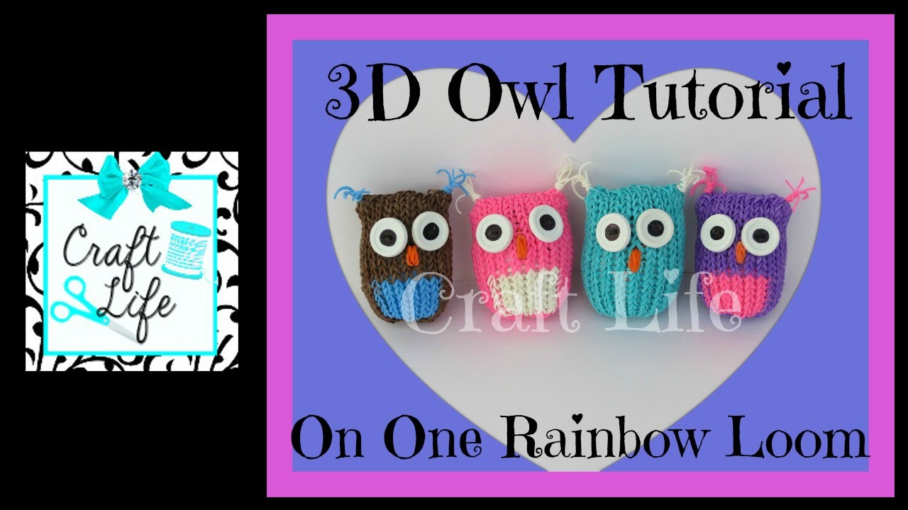 Craft Life 3D Owl Tutorial on One Rainbow Loom - YouTube Rainbow Loom Mini Purse Craft Life