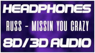 Russ - Missin You Crazy (8D AUDIO & 3D AUDIO) 😍🎧