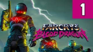 Far Cry 3 Blood Dragon Gameplay Walkthrough - Part 1 Rex Power Colt Ultra PC Let