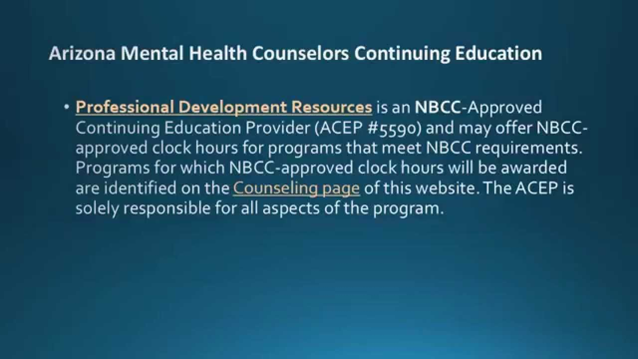 Arizona Mental Health Counselors Continuing Education And License