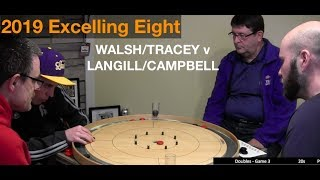 2019 Excelling Eight Crokinole - Doubles - Walsh/Tracey v Campbell/Langill