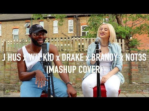 J Hus - Did You See | Brandy | WizKid & Drake | Not3s (Cover by J-Sol & Ebru Ellis)