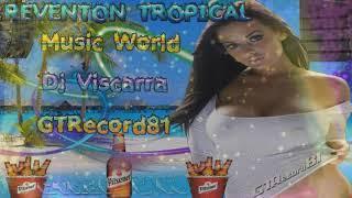 reventón tropical de music world (dj viscarra) - music world (MW Productions)