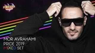 Mor Avrahami - Pride 2019 (Mixed Set)
