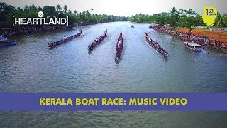 Tap That Kerala: Boat Race Finale | Unique Stories from India