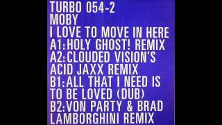 (2008) Moby - I Love To Move In Here [Holy Ghost! RMX]