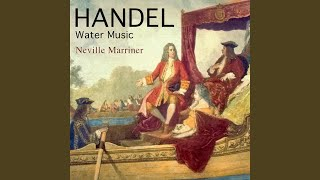 Water Music Suite No. 2 in D Major, HWV 349: Alla Hornpipe