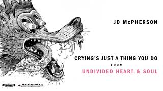 """JD McPherson - """"CRYING'S JUST A THING YOU DO"""" [Audio Only]"""