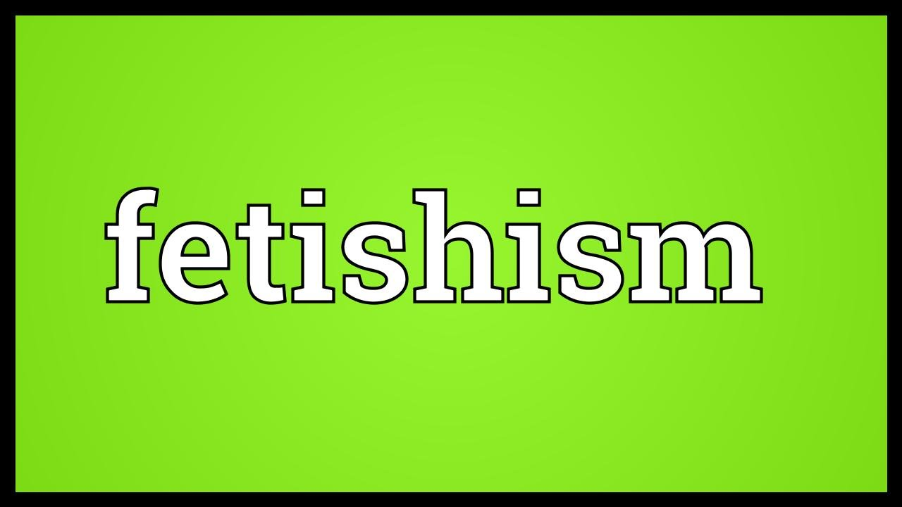 fetish medical definition