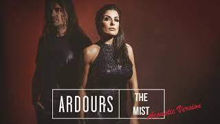 "Ardours – ""The Mist"" (Acoustic Version) #Ardours #LastPlaceOnEarth #MariangelaDemurtas #KrisLaurent"