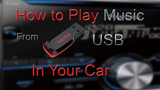 Play Music from USB device in Your Car