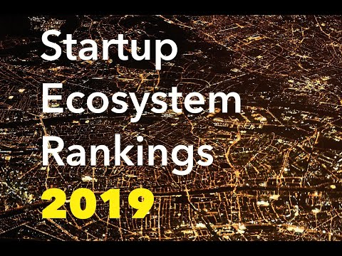 Introducing Startup Ecosystem Rankings 2019 By StartupBlink