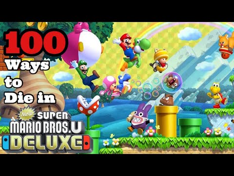 100 Ways to Die in New Super Mario Bros. U Deluxe