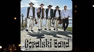 Góralski Band - Zahucały Góry