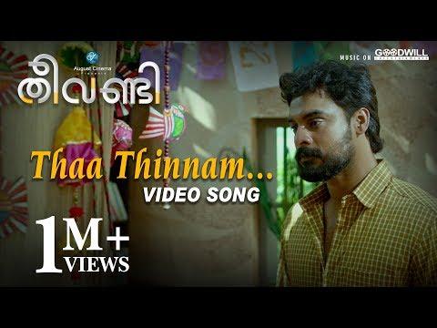 Theevandi Movie Song | Thaa Thinnam |...