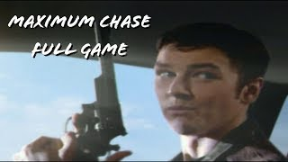 Maximum Chase Full Game (Gameplay & Cutscenes)