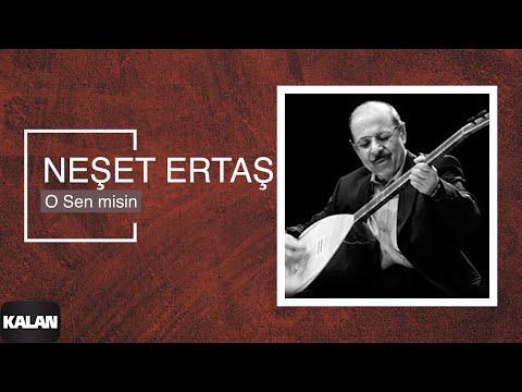 Neşet Ertaş - O Sen Misin [ Ağla Sazım © 2000 Kalan Müzik ]