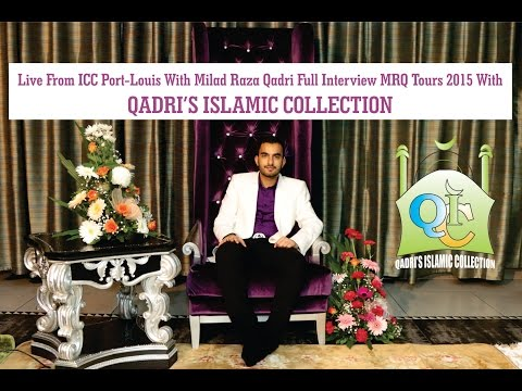 Milad Raza Qadri Official MBC TV Interview Of MRQ Tours 2015 With QIC
