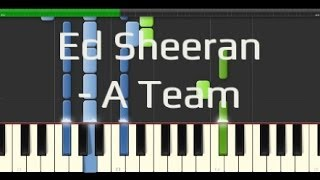 Ed Sheeran - A Team (Synthesia Piano Tutorial 100% [Easy])