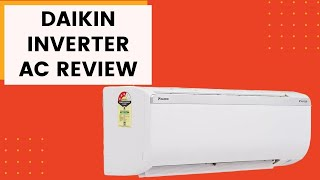 Daikin Inverter AC Review - 1 Ton Split AC
