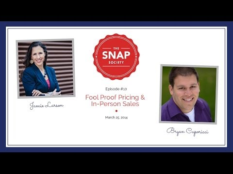Fool Proof Pricing with Bryan Caporicci & The Snap Society