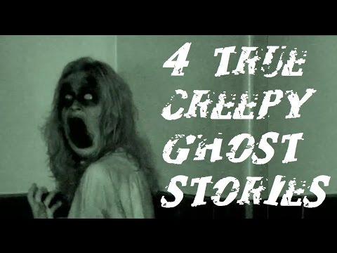 4 Absolutely Terrifying TRUE Ghost Stories