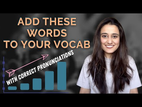 You often use these English words but with wrong pronunciations