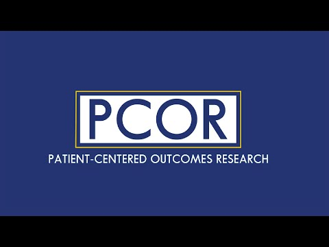 Patient-Centered Outcomes Research at Johns Hopkins
