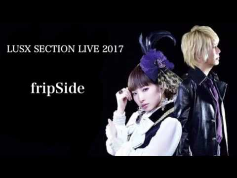 FripSide Lusx Section Live 2017 Op Fermata~Akkord:fortissimo~