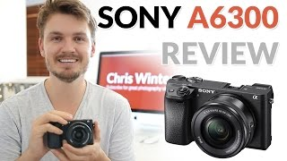 Sony A6300 Review!